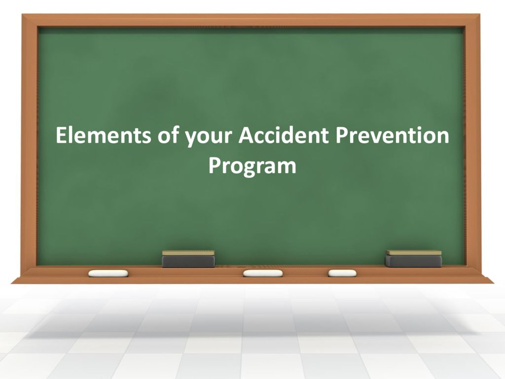 thumbnail of Elements of your Accident Prevention Program