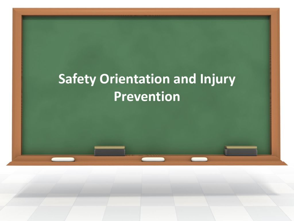thumbnail of Safety Orientation and Injury Prevention